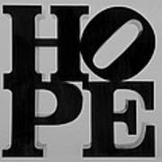 Hope In Black And White Poster