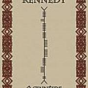 Kennedy Written In Ogham Poster