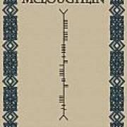 Mcloughlin Written In Ogham Poster