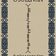 O'sullivan Written In Ogham Poster