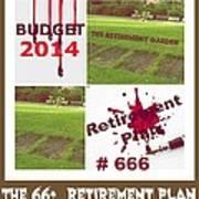 The Retirement Garden Poster