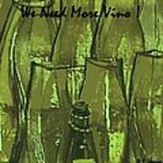 We Need More Vino Poster