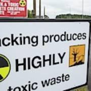 A Protest Banner Against Fracking Poster