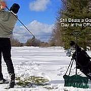 A Bad Day On The Golf Course Poster