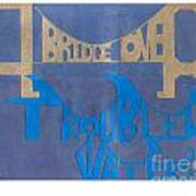A Bridge Over Troubled Waters Poster