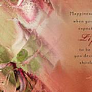 A Fleur De Peau - Happiness Quote 03 Poster