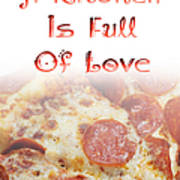 A Kitchen Is Full Of Love 10 Poster