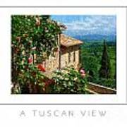 A Tuscan View Poster Poster