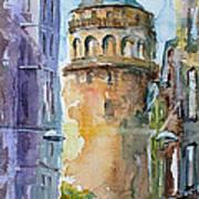 A Walk Around Galata Tower - Istanbul Poster