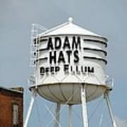 Adam Hats In Deep Ellum Poster