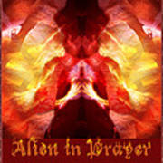 Alien In Prayer Poster