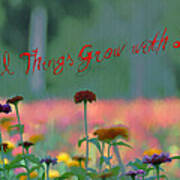 All Things Grow With Love Poster by Bill Cannon