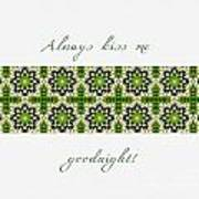 Always Kiss Me Goodnight Green 2 Poster