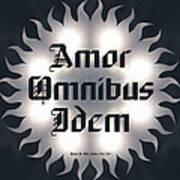 Amor Omnibus Idem Poster