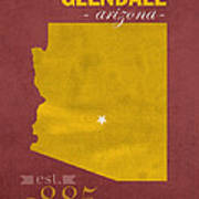 Arizona State University Sun Devils Glendale College Town State Map Poster Series No 012 Poster