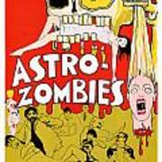 Astro Zombies 1968 Poster