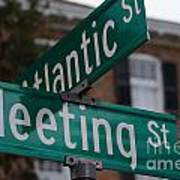Atlantic And Meeting St Poster