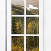 Autumn Rocky Mountain Glacier View Through A White Window Frame  Poster