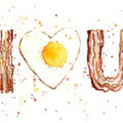Bacon And Egg I Love You Poster