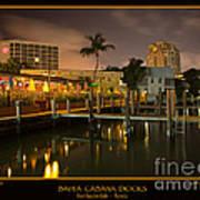 Bahia Cabana Docks Poster