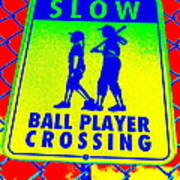Ball Player Crossing Poster