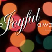 Be Joyful Always Poster