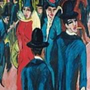 Berlin Street Scene Poster by Ernst Ludwig Kirchner