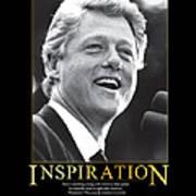 Bill Clinton Inspiration Poster