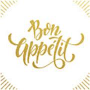 Bon Appetit Text.  Gold Text On White Poster