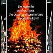 Bonfires And Summertime Poster