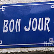 Bonjour French Street Sign Poster