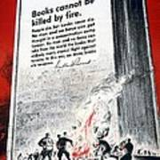 Books Are Weapons In The War Of Ideas 1942 Us World War II Anti-german Poster Showing Nazis  Poster