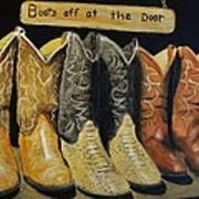 Boots Off At The Door Poster