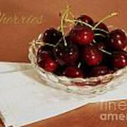 Bowl Of Cherries With Text Poster
