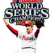 Brad Lidge Ws Champs Logo Poster