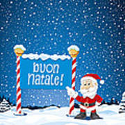 Buon Natale Sign Santa Claus Winter Landscape Poster by Frank Ramspott