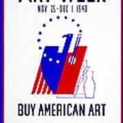 Buy American Week Art Nov 25 - Dec 1 1940  Poster