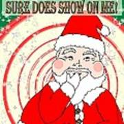 Candies And Cookies Funny Christmas Santa  Poster