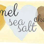 Caramel Sea Salt And Chocolate Poster
