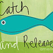 Catch And Release Poster by Linda Woods