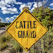 Cattle Guard Road Sign Poster