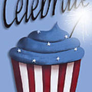 Celebrate The 4th / Blue Poster by Catherine Holman