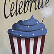 Celebrate The 4th Of July Poster