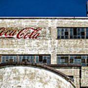 Coca Cola Sign On Old Factory Poster
