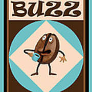Coffee Buzz Poster by Amy Vangsgard