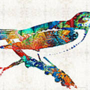 Colorful Bird Art - Sweet Song - By Sharon Cummings Poster