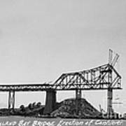 Construction Of The Eastern Span San Francisco Oakland Bay Bridge June 29 1930 Poster