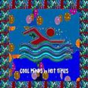 Cool Minds In Hot Times Swim Swimmer Swimming Champion Water Sports Poster