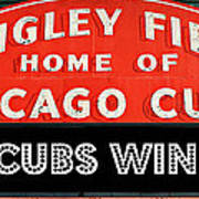 Cubs Win - Wrigley Sign Poster
