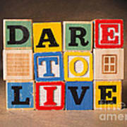 Dare To Live Poster